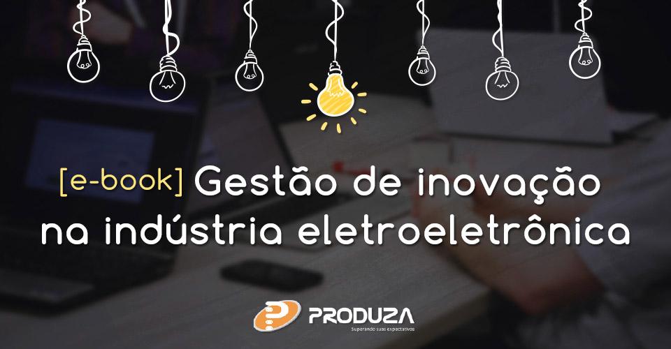 Gestao-de-inovacao-na-industria-eletroeletronica-Imagem-Destaque
