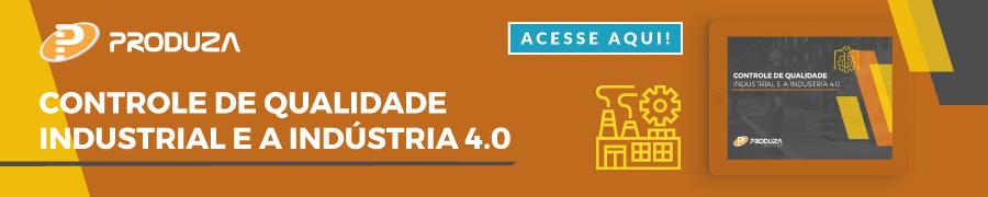 [E-book] Controle de qualidade industrial e a indústria 4.0